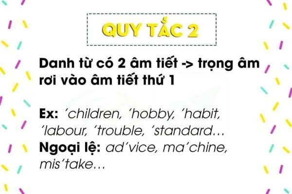 Quy tắc trọng âm 2: Danh từ có 2 âm tiết thì trọng âm rơi vào âm tiết thứ nhất