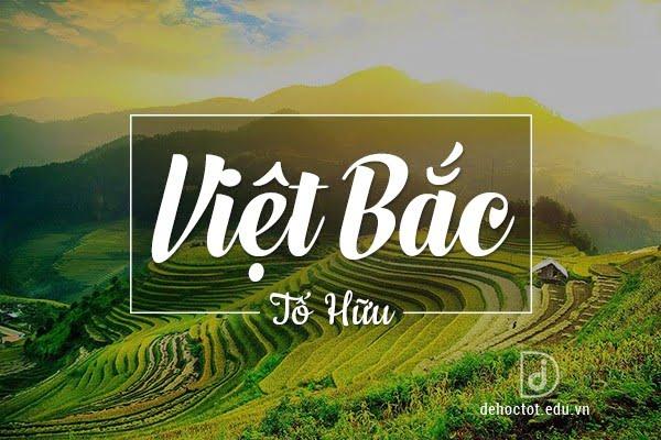 Phân tích bài thơ Việt Bắc - Tố Hữu